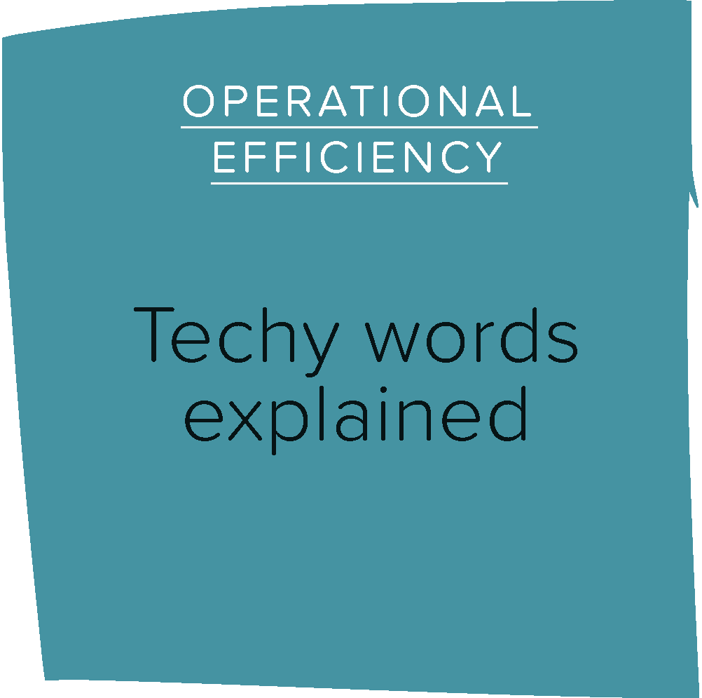 Techy words explained