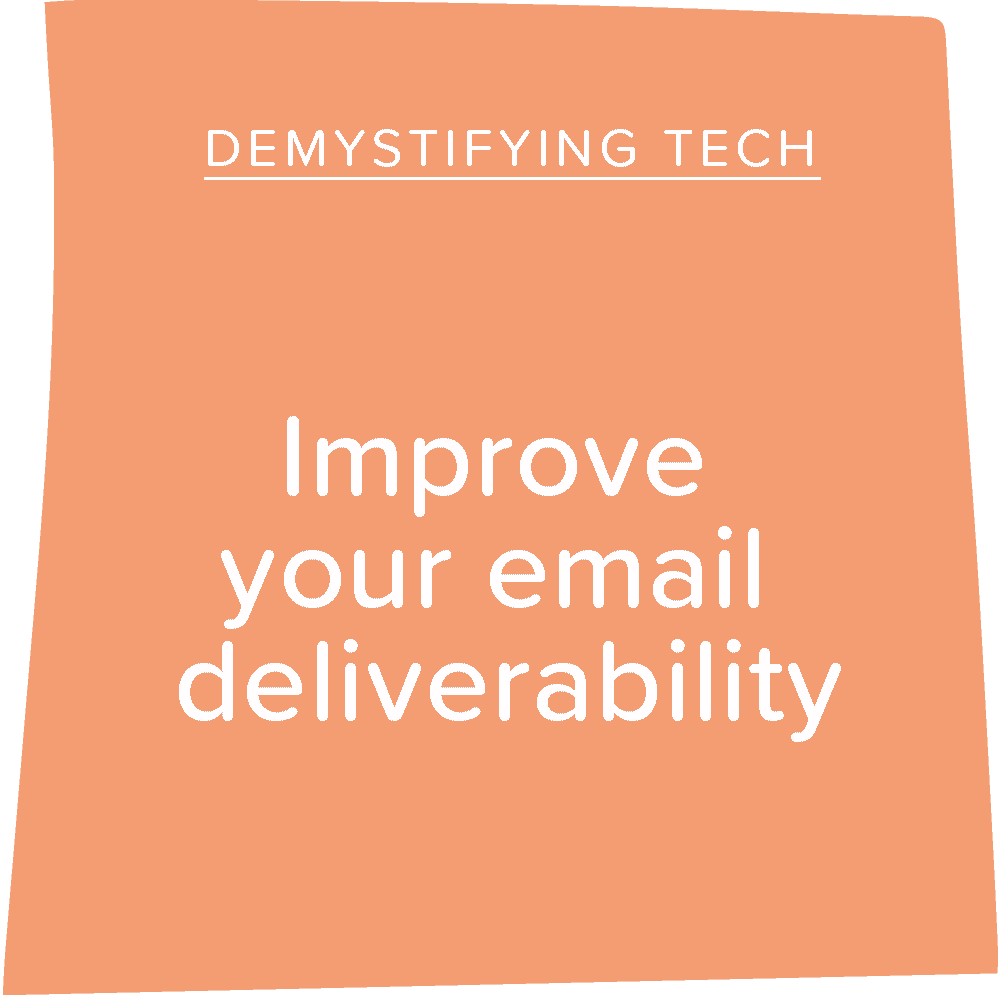 Improve Your Email Deliverability