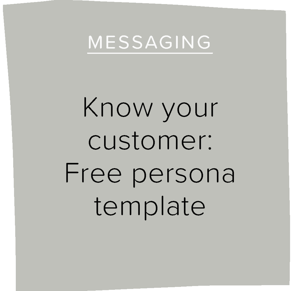Know your customer: Free persona template