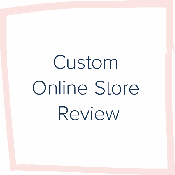 Custom Online Store Review