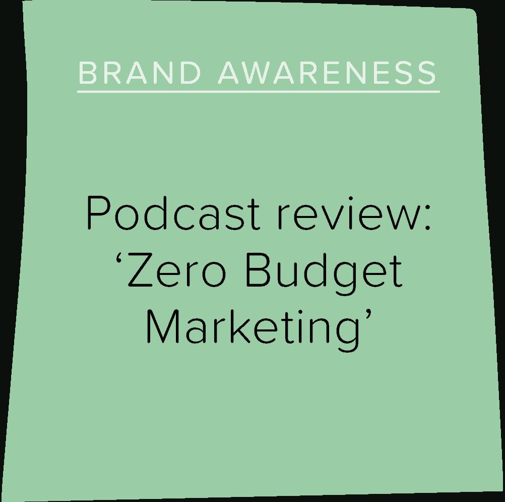 Podcast review: 'Zero Budget Marketing'