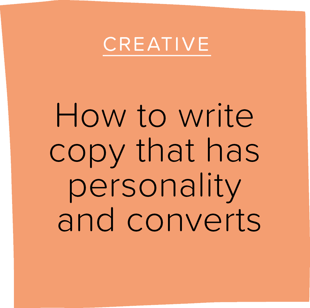 How to write copy that has personality and converts